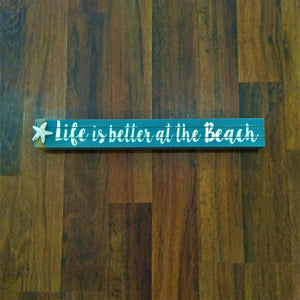 Life Is Better At The Beach Shelf Art