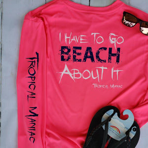 "Ladies ""Beach About It"" Long Sleeve Performance Crew Neck Tee"