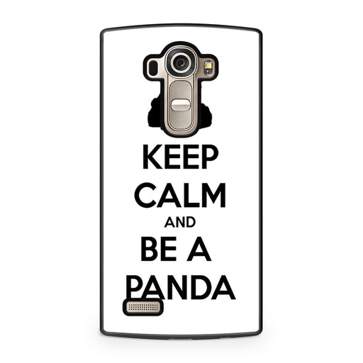 Keep Calm and Be A Panda LG G4 case