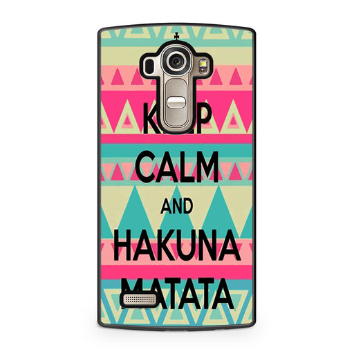 Keep Calm And Hakuna Matata LG G4 case