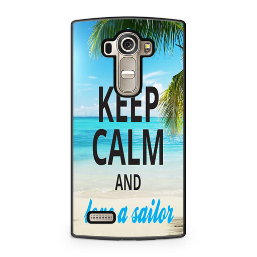 Keep Calm and Love a Sailor LG G4 case