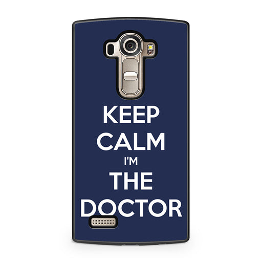 Keep Calm I'm The Doctor LG G4 case