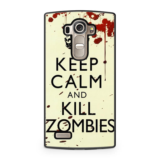 Keep Calm Kill Zombie LG G4 case