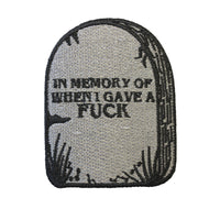 IN MEMORY OF WHEN I GAVE A FUCK PATCH - PACK OF 6 - Extreme Largeness Wholesale