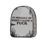 IN MEMORY OF WHEN I GAVE A FUCK ENAMEL PIN - PACK OF 5