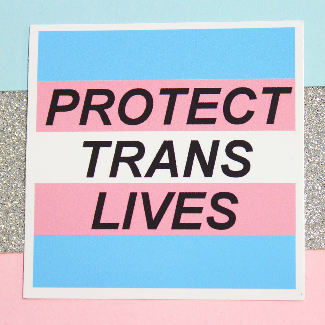 Protect Trans Lives Vinyl Sticker - Extreme Largeness Wholesale