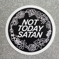Not Today Satan Sticker - Extreme Largeness Wholesale