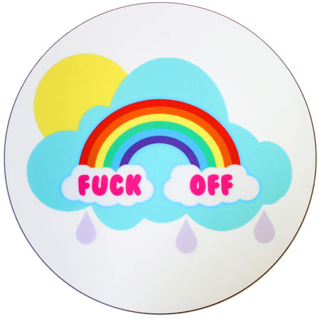 F*CK OFF RAINBOW COASTER