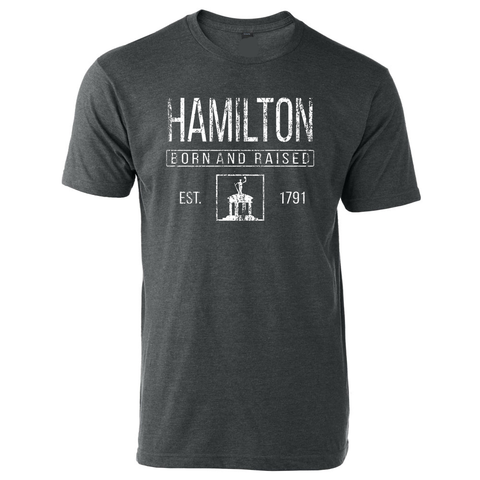 Hamilton Born and Raised Tee