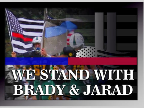 I stand with Brady and Jarad yard sign (includes stake- store pickup only))