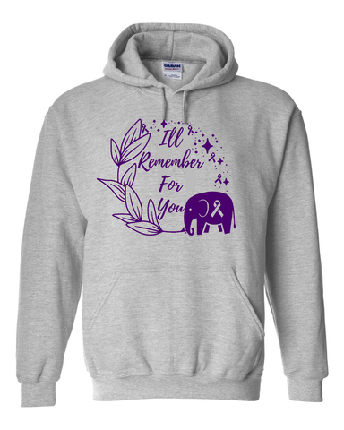 Ill Remember For You ALZ Awareness Hoodie