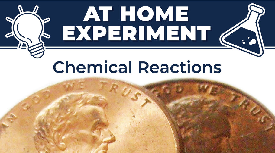 At Home Science Experiment: Chemical Reactions