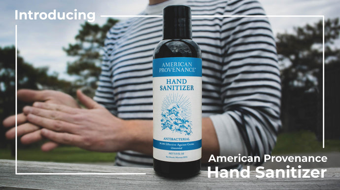 American Provenance Releases a New Product: Hand Sanitizer