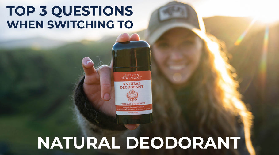 Top 3 Questions When Switching to Natural Deodorant