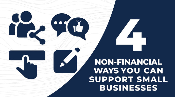 4 Non-Financial Ways You Can Support Small Businesses