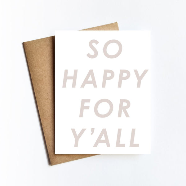 So Happy For Y'all Card by Live Love Studio