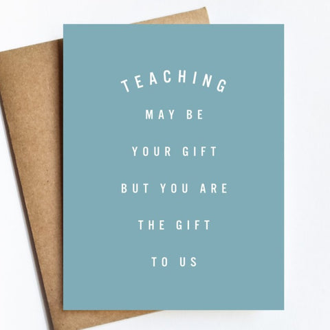 Teaching Gift by Live Love Studio