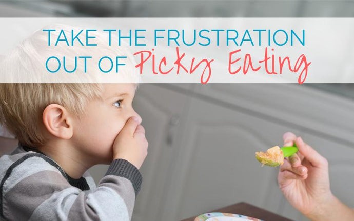 Take the frustration out of picky eating