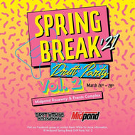 Spring Break Drift Party 2- March 26, 27 & 28