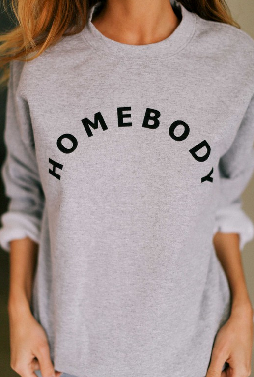 HOMEBODY Sweatshirt - The Boho Sophisticate