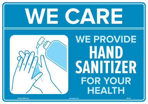 "Lynch HS-25 We Care, We Provide Hand Sanitizer For Your Health, 10"" x 7"""