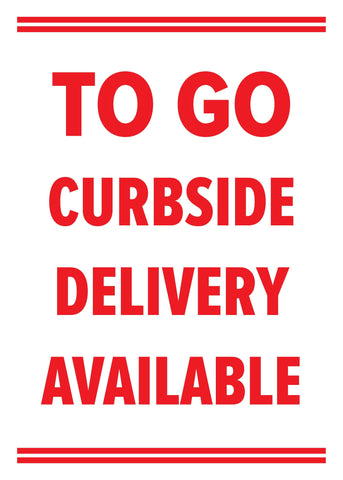 "Lynch HS-29 To Go Curbside Delivery Available Sign 10"" x 14"""