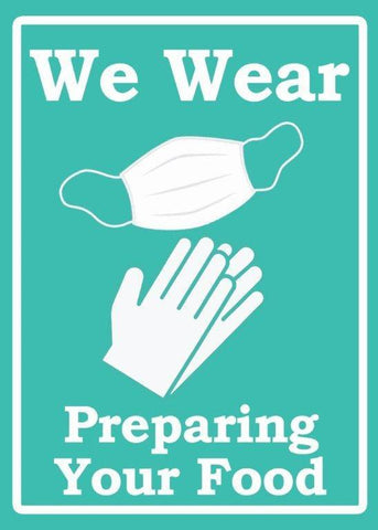 "Lynch HS-34 We Wear Gloves & Masks Preparing Your Food Sign, 10""x 14"""