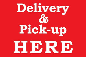 "Lynch HS-37 Delivery & Pick-up Here Sign 12"" x 18"""