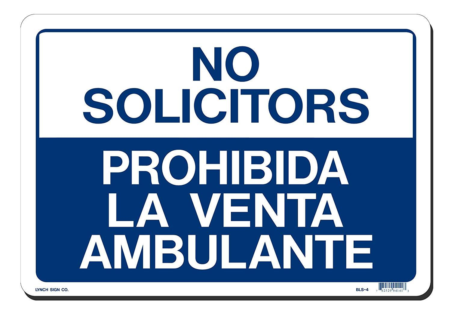 "Lynch BLS-4, No Solicitors/Prohibida La Venta Ambulante, Blue and White, 14"" x 10"""