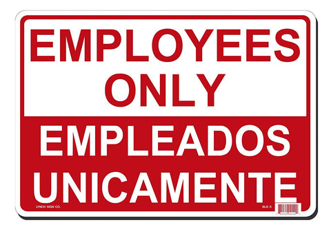 "Lynch BLS-5, Employees only/Empleados unicamente, Red and White, 14"" x 10"""