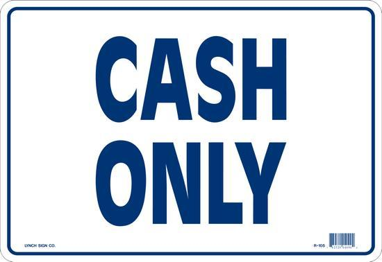 "Lynch R-105, Cash Only, White and Blue, 14"" x 10"""