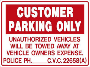 "Lynch R-19, Customer Parking Only Unauthorized Vehicles Will Be Towed, 24"" x 18"""