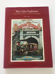 The Color Explosion: Nineteenth-Century American Lithography
