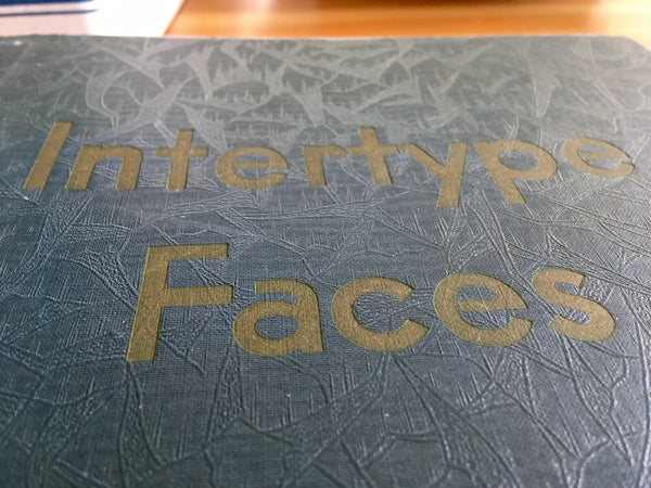 Intertype Faces, ca. 1930
