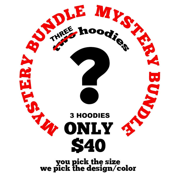 Mystery Hoodie Bundle 3 Hoodies for $40