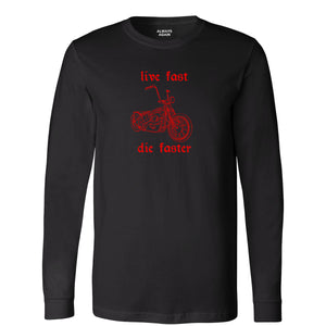 live fast long sleeve