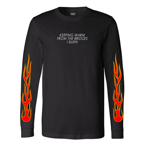 Burning bridges long sleeve tee