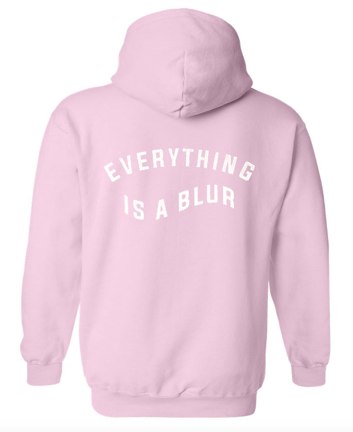 everything is a blur pink hoodie