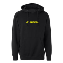Call someone else hoodie