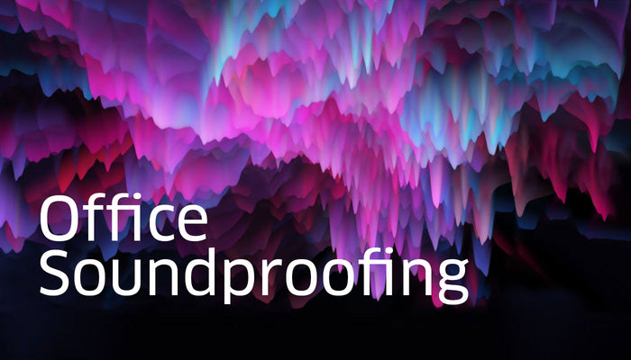 Office Soundproofing—Why It's Important and How to Do It