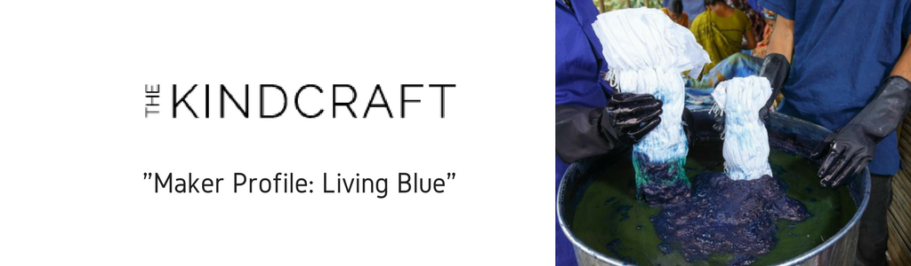 Living Blue in The Kindcraft