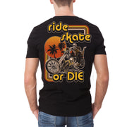 Ride, Skate or Die T-Shirt