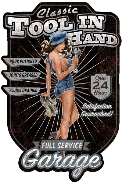 Tool In Hand Garage Pin Up Vintage Metal Sign