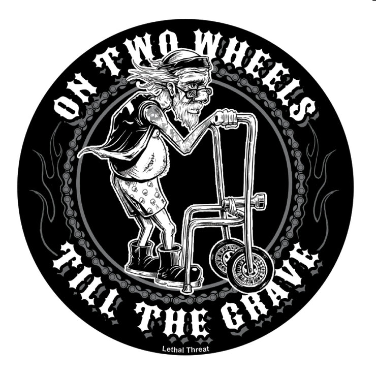 Rude & Crude: On Two Wheels Till The Grave Decal