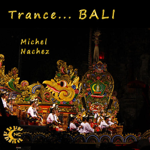 MP3 audio - Transe Bali - Michel Nachez - musique balinaise - CD de relaxation