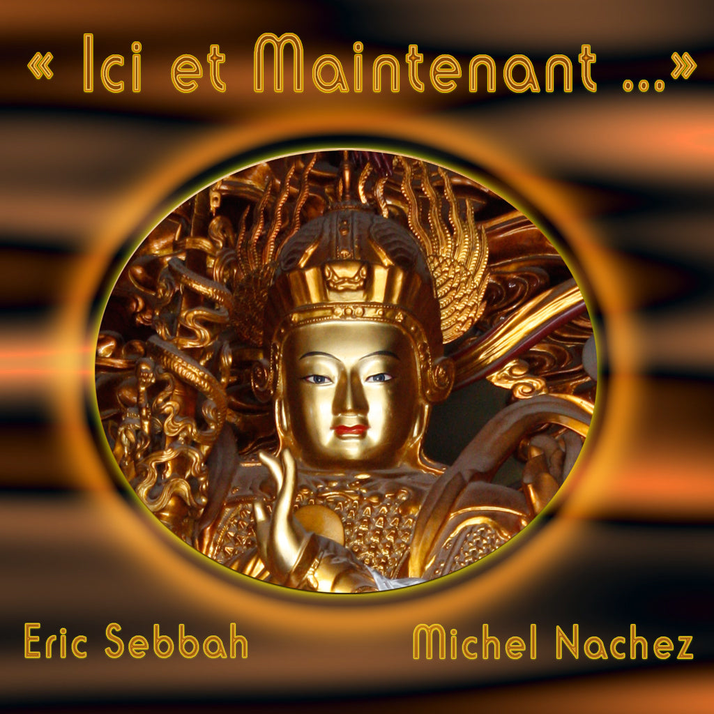 MP3 audio - Ici et Maintenant - méditation - Eric Sebbah - CD de relaxation