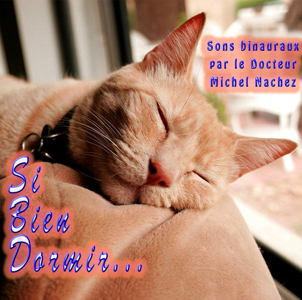 MP3 Si bien Dormir - CD de relaxation