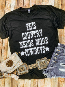 This country needs more cowboys Tee shirt
