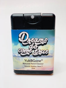 Dreams Do Come True - YukBGone