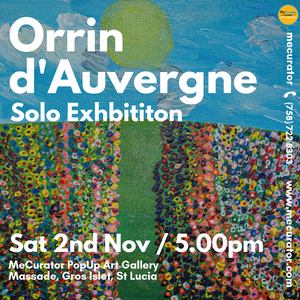 Orrin d'Auvergne Solo Art Exhibition - Sat 2nd Nov